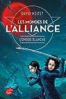 Les mondes de l'Alliance, tome 1 : L'ombre blanche par Moitet