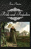 Pride and Prejudice By Jane Austen: (The Complete Novel-Hardcover)