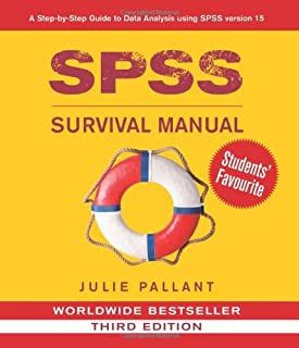 SPSS Survival Manual: A Step by Step Guide to Data Analysis Using SPSS for Windows (Version 15), 3rd Edition