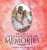 Our Journey Making Memories: A Pocket Full of Poetry