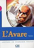 Lecture clé - L'Avare niveau 3 - Niveau 3 - Lecture Mise en scène - Livre - Clé International - 21/10/2004