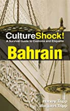 CultureShock! Bahrain (Culture Shock!)