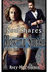 Blowing Smoke: Book Five of the SoulShares Series Paperback