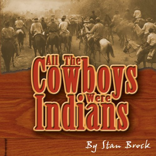 All the Cowboys Were Indians audiobook cover art