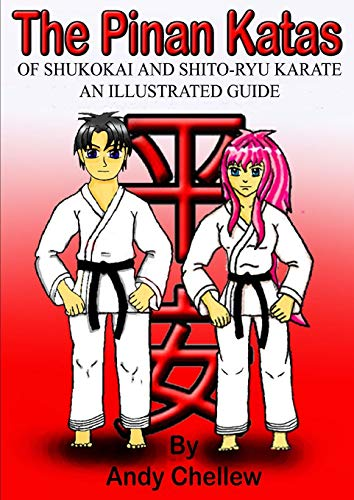 The Pinan Katas Of Shukokai and Karate an Illustrated Guide