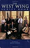 The West Wing: Script Book (Newmarket Shooting Script) [Idioma Inglés]