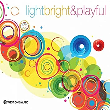 Light Bright and Playful (Original Soundtrack)