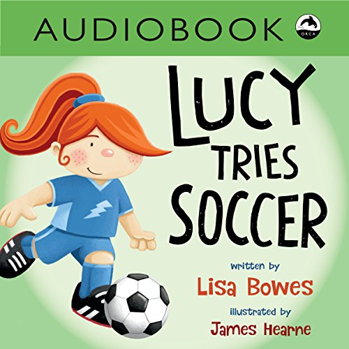 Lucy Tries Soccer cover art