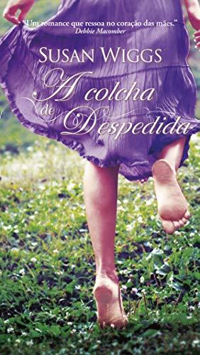A Colcha de Despedida (Harlequin Estrelas do Romance Livro 7)