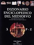 Dizionario enciclopedico del Medioevo (Vol. 3)