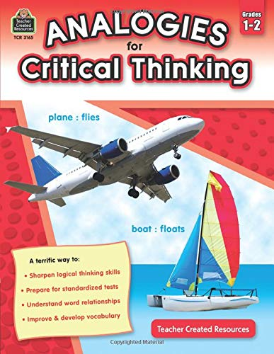 Analogies for Critical Thinking, Grades 1–2 from Teacher Created Resources