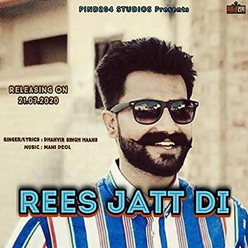 Rees Jatt Di