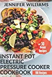 Instant Pot Electric Pressure Cooker Cookbook: Easy and Healthy Instant Pot Recipes Cookbook for Family