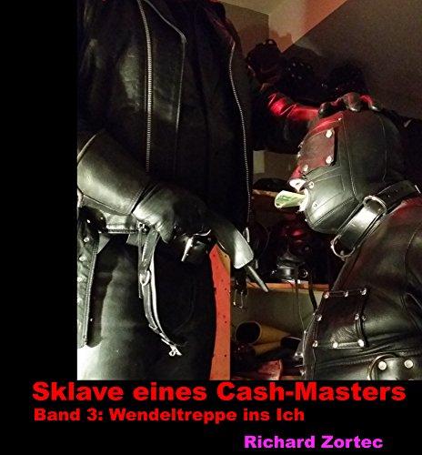 Wendeltreppe ins Ich (Sklave eines Cash-Masters 3)