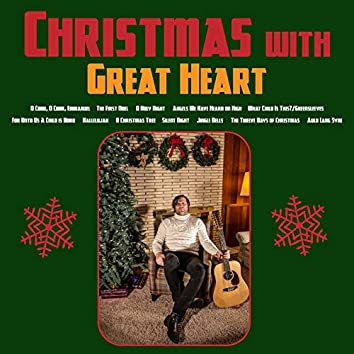 Christmas with Great Heart