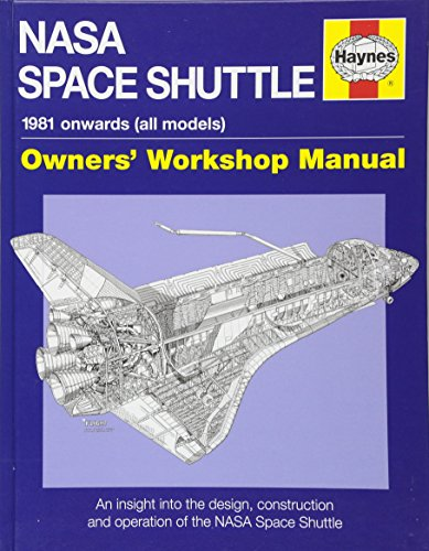 NASA Space Shuttle Owners' Workshop Manual (Haynes Owners Workshop Manual)