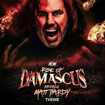Rise of Damascus (Broken Matt Hardy A.E.W. Theme)