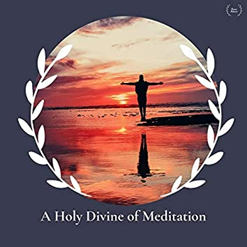 A Holy Divine Of Meditation