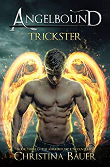 Trickster (Angelbound Lincoln Book 3) by [Christina Bauer]