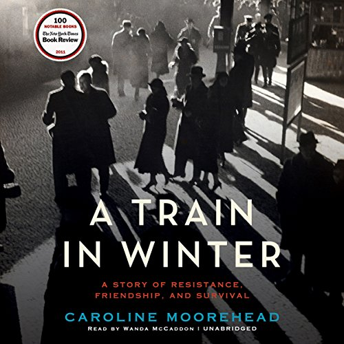 A Train in Winter audiobook cover art