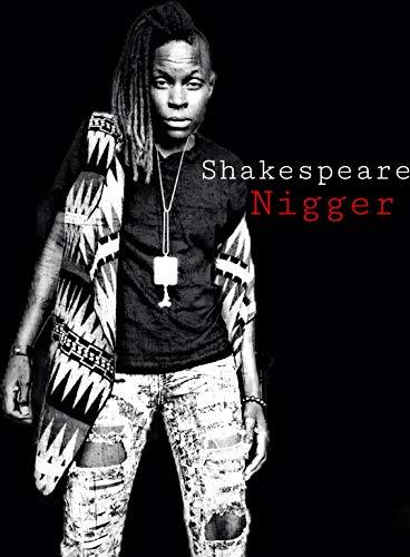 Shakespeare Nigger (English Edition)