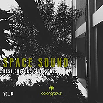 Space Sound, Vol. 6 (Best Culture Club Songs)