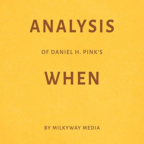 Analysis of Daniel H. Pink's When Titelbild