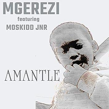 Amantle (feat. Moskidd Jnr)