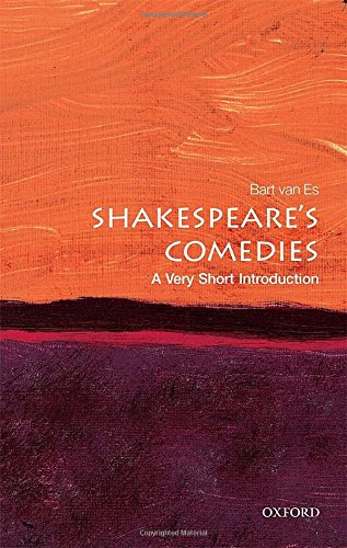 Shakespeare's Comedies: A Very Short Introduction (Very Short Introductions)