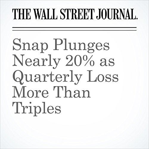 Snap Plunges Nearly 20% as Quarterly Loss More Than Triples copertina