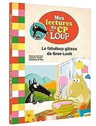 Le fabuloup gâteau de Gros-Louis par  Sess