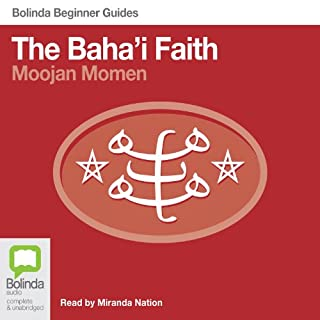 Baha'i Faith: Bolinda Beginner Guides cover art