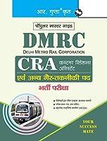 DMRC CRA (Customer Relations Assistant) Recruitment Exam Guide