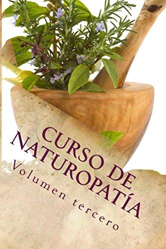 Curso de NATUROPATÍA: Volumen tercero (Cursos formativos nº 9)