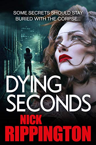 DYING SECONDS: (Boxer Boys gangland series Book 3) (English Edition)