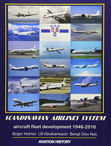Scandinavian Airlines System, aircraft fleet development 1946 - 2016