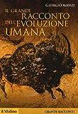 Il grande racconto dell'evoluzione umana