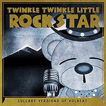 Lullaby Versions of Volbeat