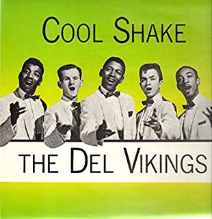 Dell-Vikings, The - Cool Shake - Dee Jay Schallplatten GmbH - DJX-LP 2064, Mercury - 830 016-1