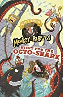 Hunt for the Octo-Shark (Nearly Fearless Monkey Pirates)