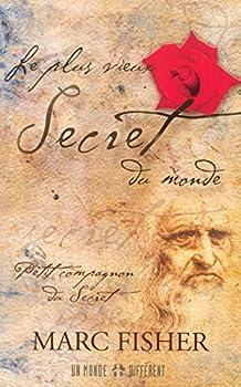 Paperback Le plus vieux secret du monde - Petit compagnon du secret (French Edition) [French] Book