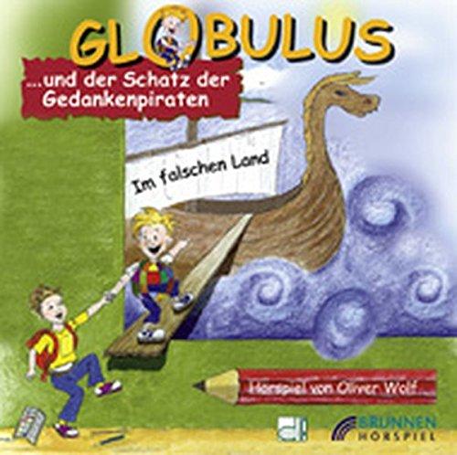 Globulus und der Schatz der Gedankenpiraten: Im falschen Land - Hörspiel (Brunnen-Music)