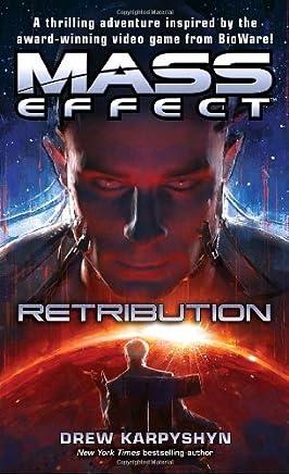 Mass Effect: Retribution by Drew Karpyshyn(2010-07-27)