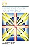 Die Bruderschaft von Shamballa (Eckstein-Reihe) - Jan van Rijckenborgh