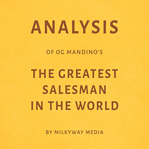 Analysis of Og Mandino's The Greatest Salesman in the World Audiobook By Milkyway Media cover art