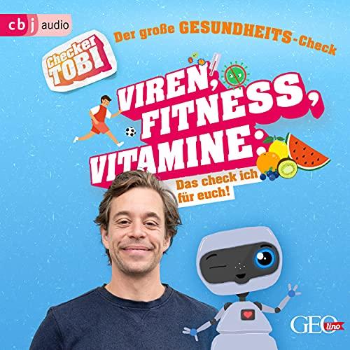 Kapitel 1 - Der große Gesundheits-Check: Viren, Fitness, Vitamine - Das checke ich für euch!