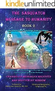The Sasquatch Message to Humanity 2巻 表紙画像