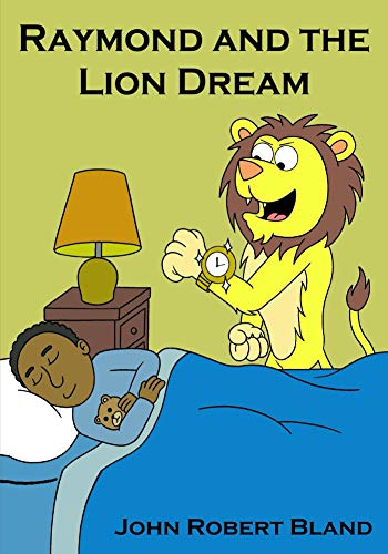 Raymond and the Lion Dream (English Edition)