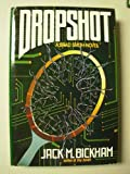 Dropshot: A Brad Smith Novel