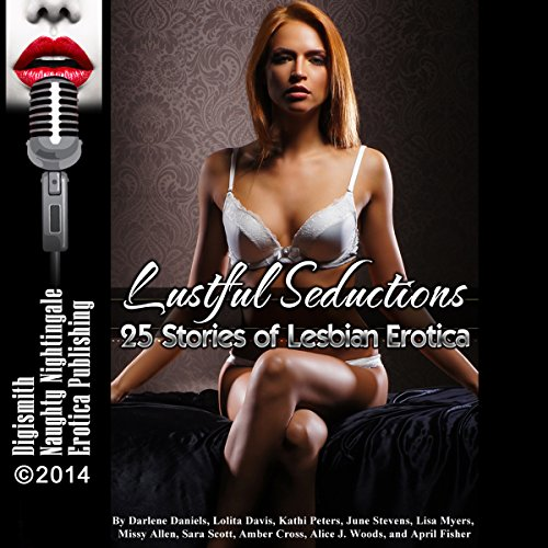 Lustful Seductions: 25 Stories of Lesbian Erotica audiobook cover art